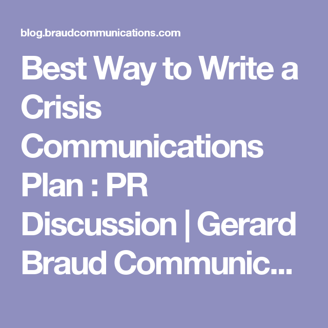 Best Way To Write A Crisis Communications Plan : PR