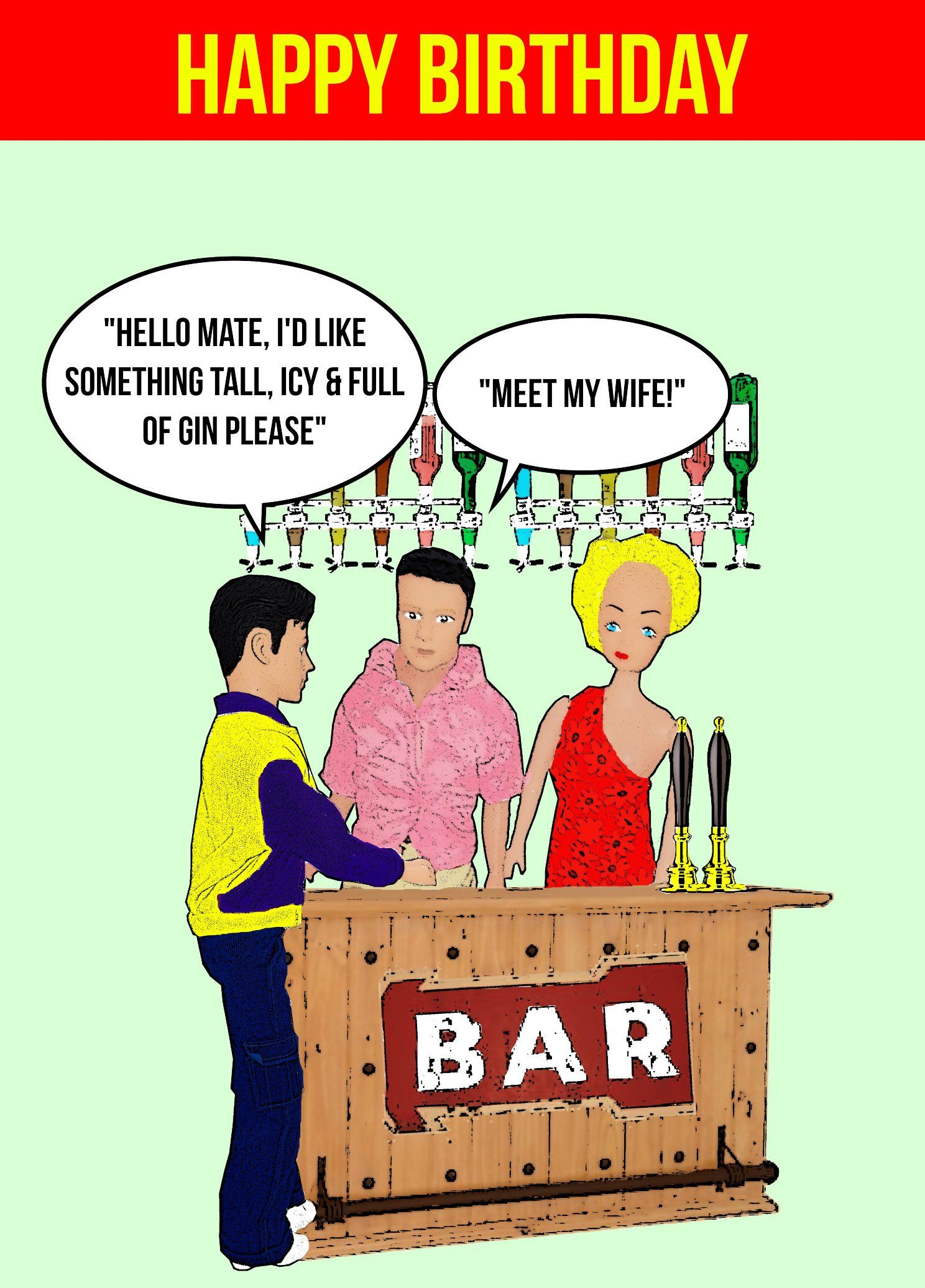Rude Funny Hilarious Happy Birthday Card Barman Wife Id Like Something Tall Icy And Full Of Gin Meet My Bar Drinking Dolls By