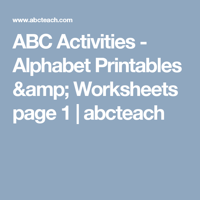 ABC Activities - Alphabet Printables & Worksheets page 1   abcteach