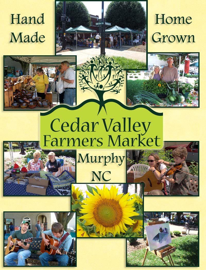 Cedar Valley Farmers Market, Murphy NC | Murphy nc, Murphy ...