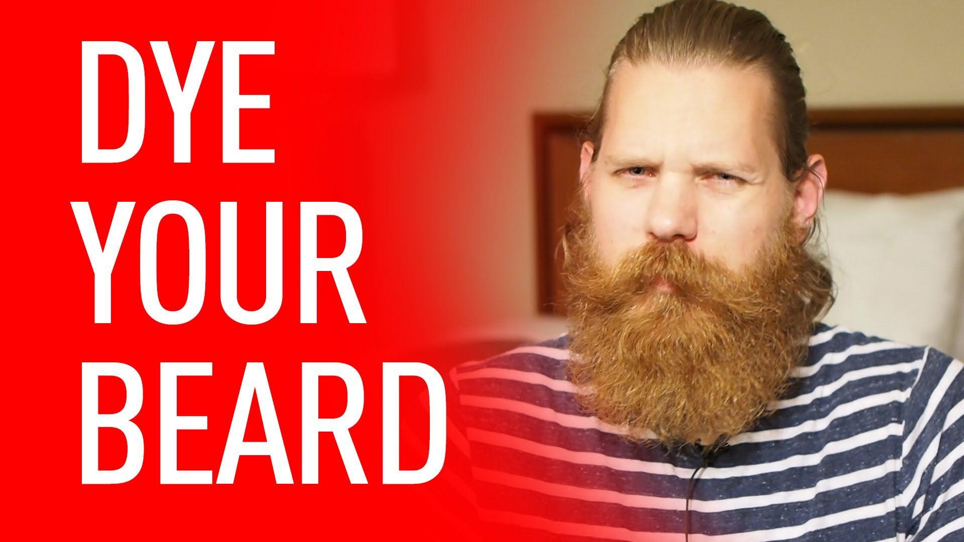 Dye Your Beard | Beardbrand | Beardbrand Channel | Diy hairstyles ...
