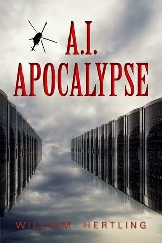 The Cult of Me: Book Impressions - A.I. Apocalypse by William Hert...
