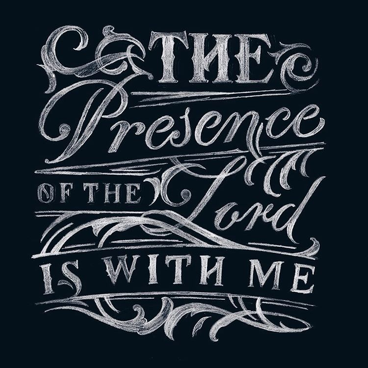 Scan - The presence of the Lord is with me.