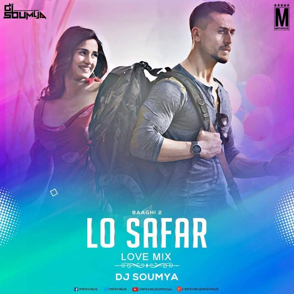 Lo Safar Suru Hogaya (Love Mix) - DJ Soumya Download | Safar