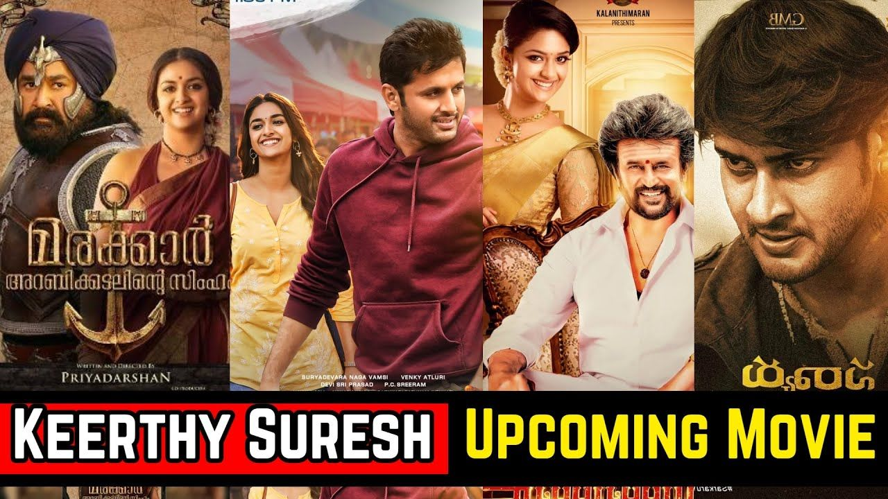 08 Keerthy Suresh Upcoming Movies List 2021 And 2022 With Cast Story An Movie List Upcoming Movies Telugu Movies