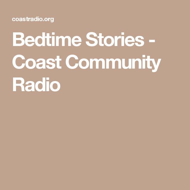 Bedtime Stories - Coast Community Radio