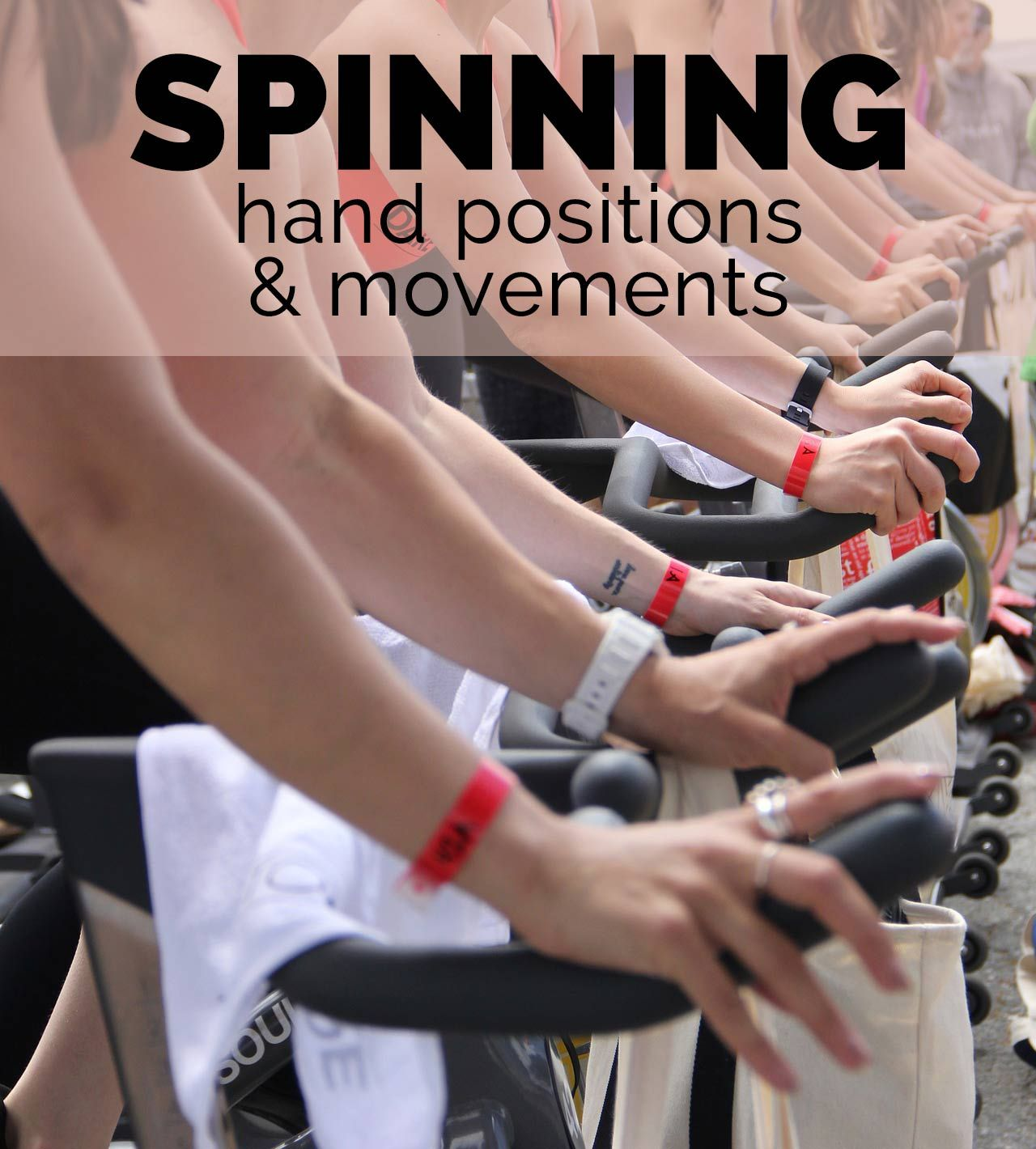 Spinning Hand Positions And Movements Spin Yoga Spin Class
