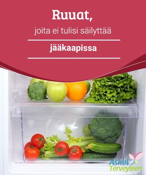 Ruuat, joita ei tulisi säilyttää jääkaapissa   Tämän artikkelin luettuasi tiedät, mitkä ainekset säilytetään jääkaapissa ja mitkä tulee suosiolla varastoida muualle.