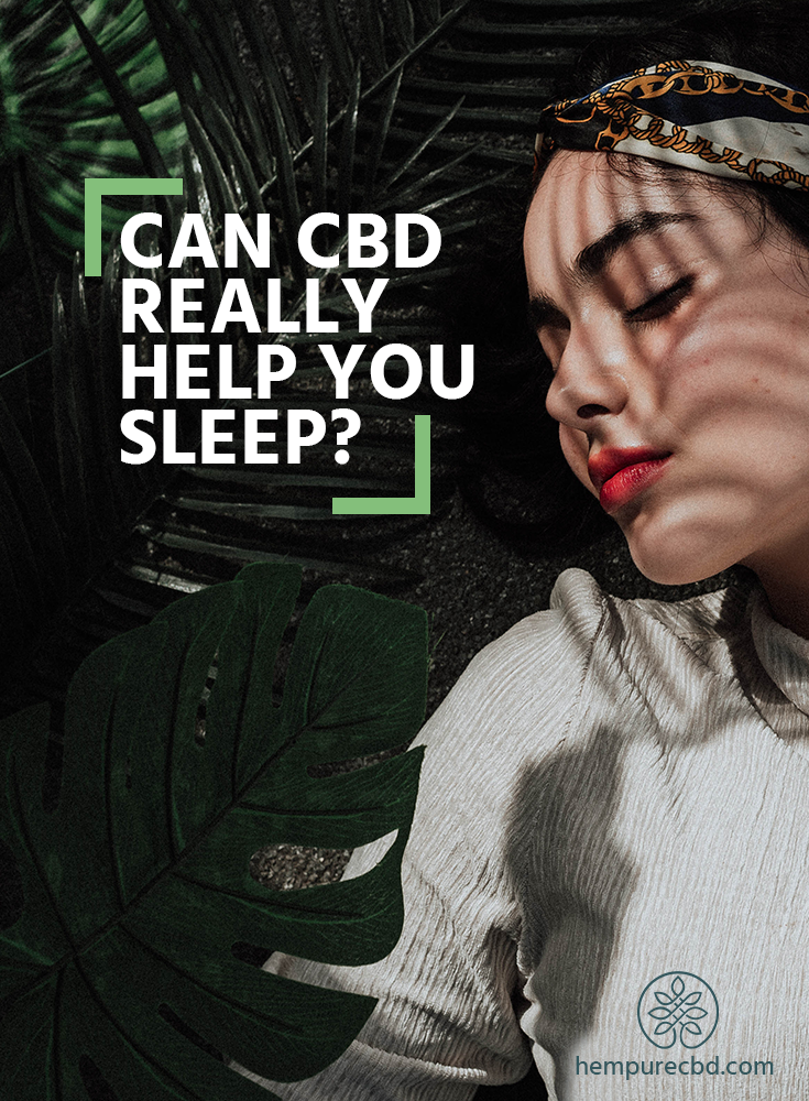 CBD Oil for Sleep: Does it Work and Should You Take It