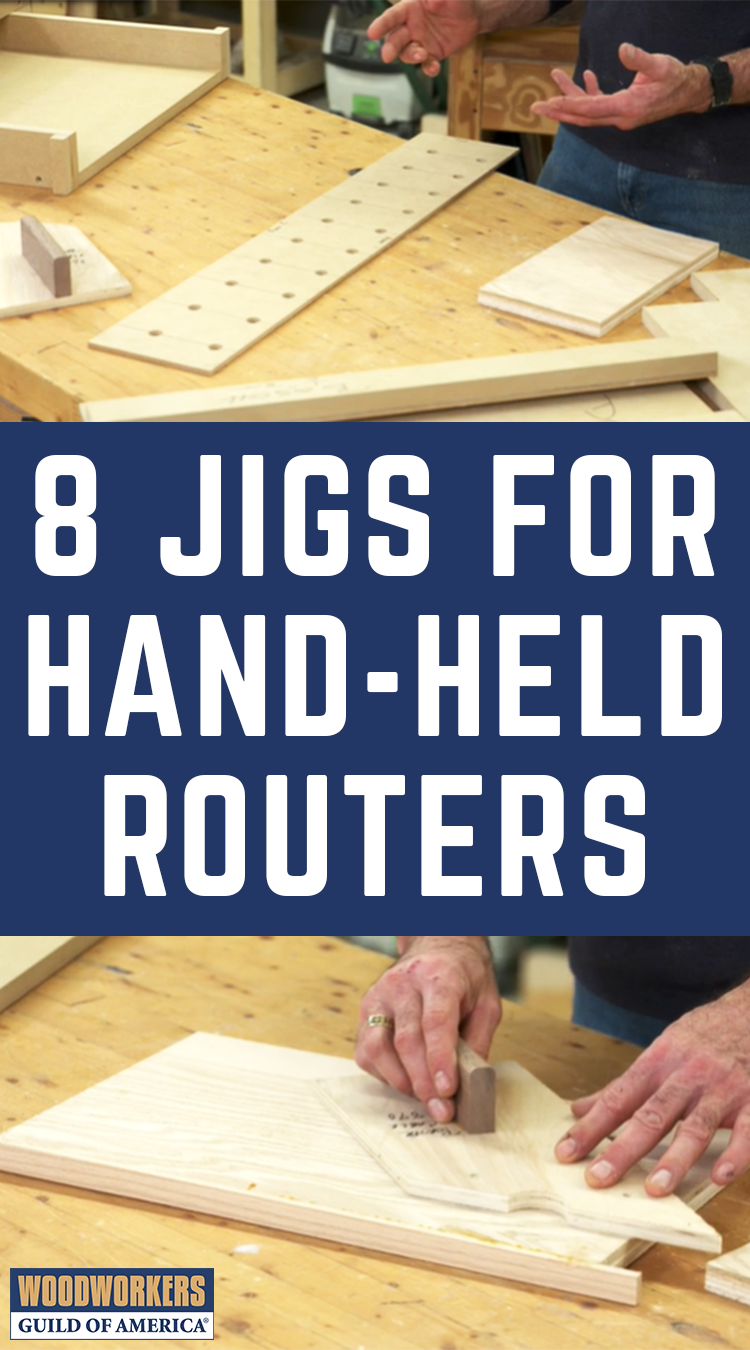 8 Jigs For Hand Held Routers Woodworkers Guild Of America Hand Held Router Router Woodworking Woodworking