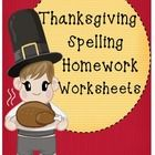 ALL OF THESE WORKSHEETS CAN BE USED WITH ANY SPELLING LIST OR WORDS!!!!  This download includes Thanksgiving spelling worksheets that let your stud...