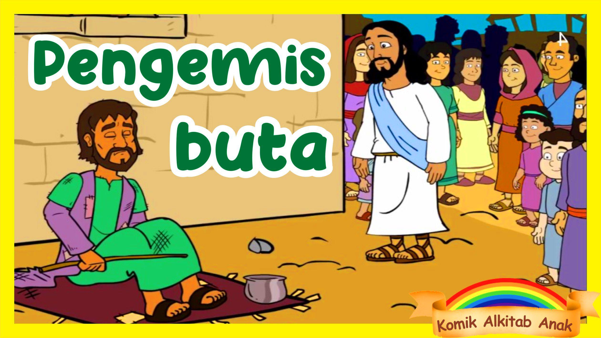 Tuhan Yesus Menyembuhkan Orang Buta Yohanes 9 1 41 Cerita Alkitab Ibadah Sekolah Minggu Online Komik Alkitab Anak