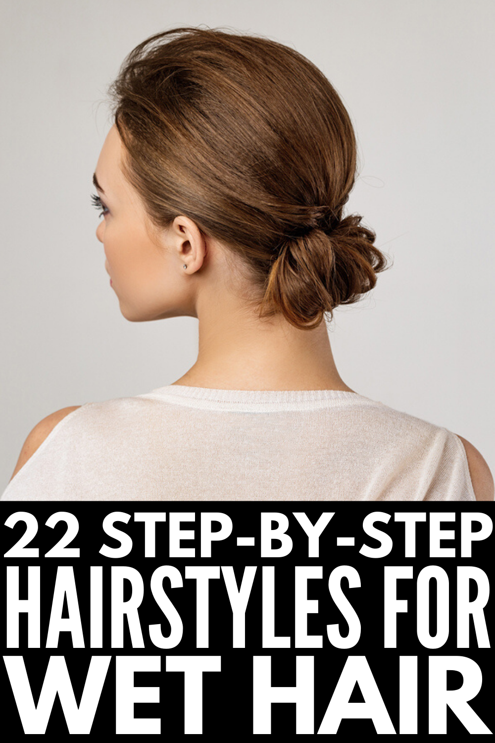 Running Late 22 Wet Hair Hairstyles For All Hair Lengths Short Hair Tutorial Wet Hair Hair Lengths