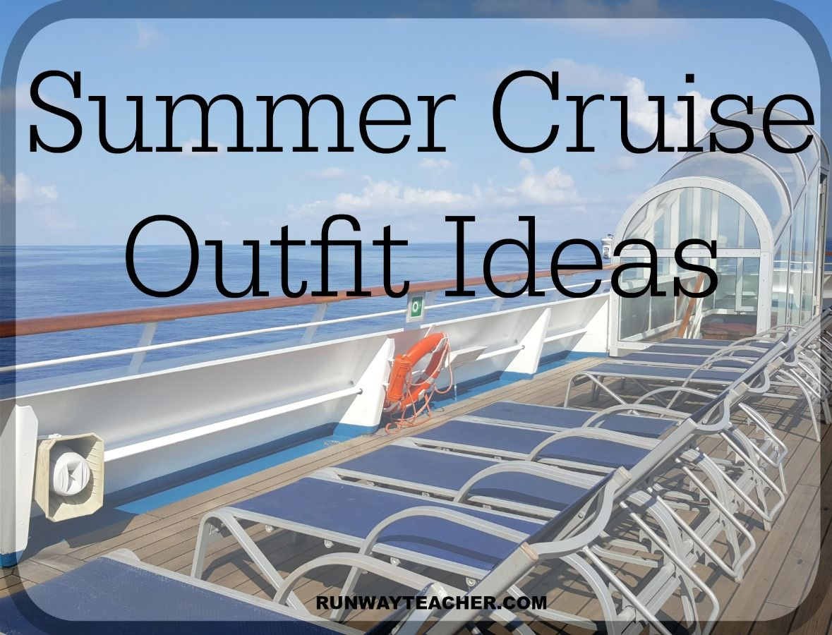 Summer cruise outfit ideas #summercruiseoutfits