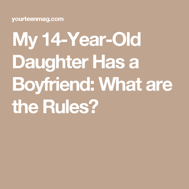 dating rules for 14 year olds