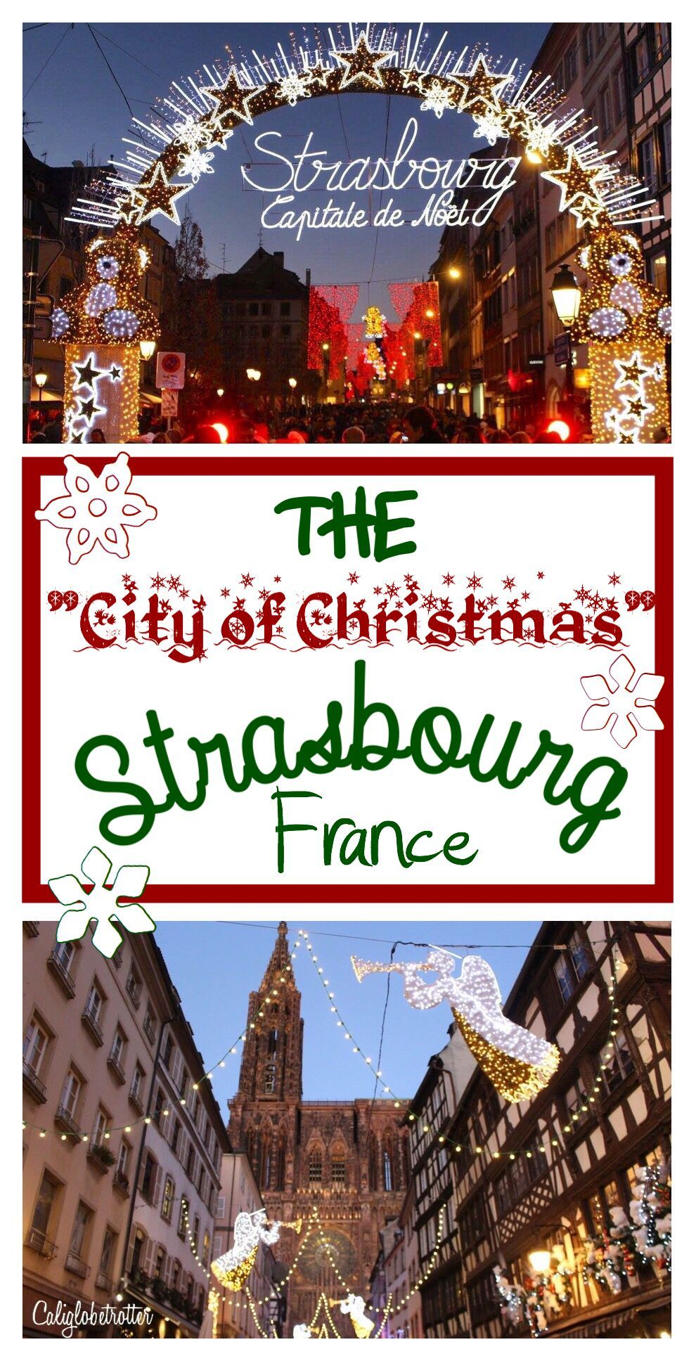 "Strasbourg is THE ""City of Christmas"" Christmas in"