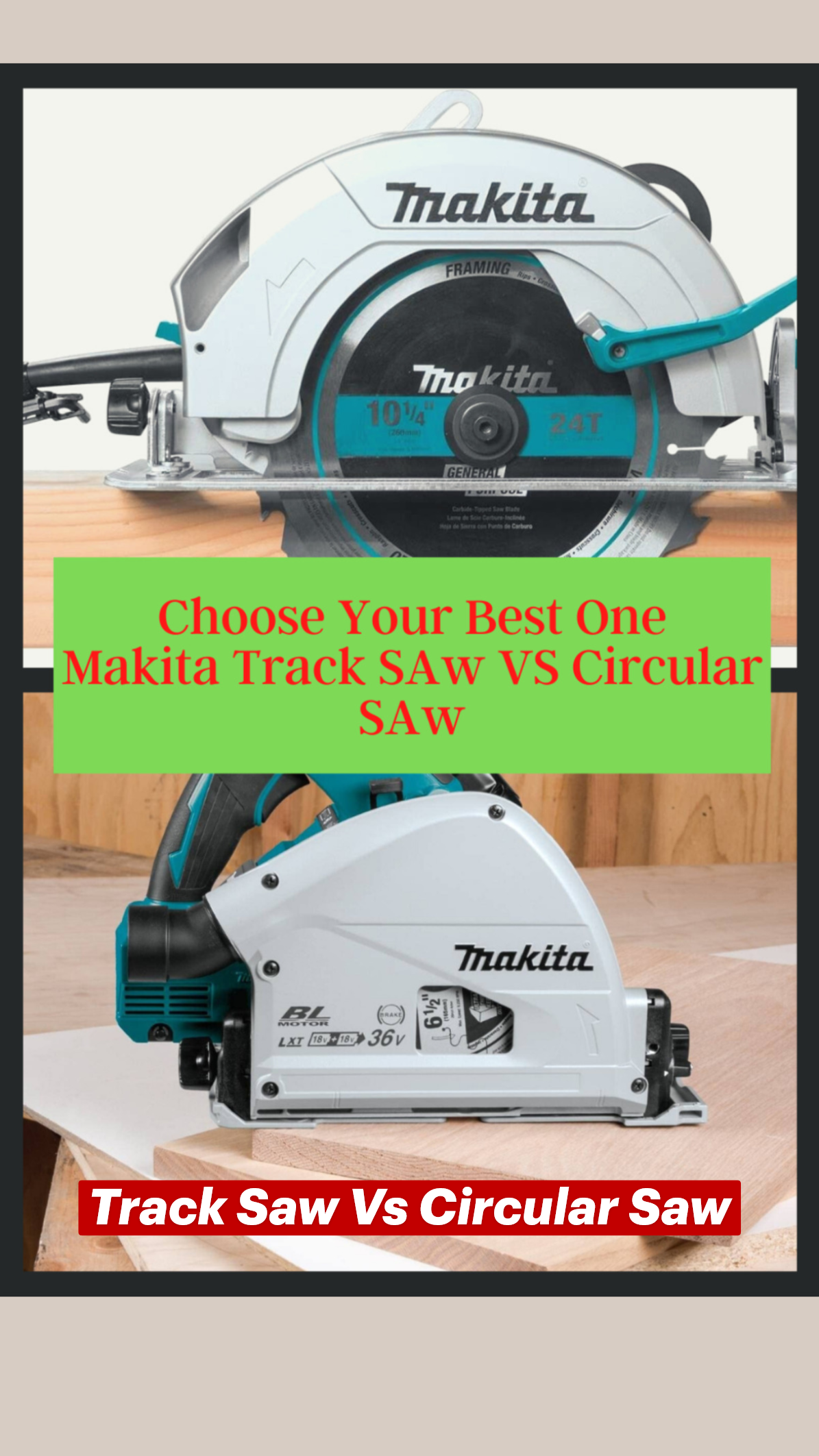 Track Saw Vs Circular Saw An Immersive Guide By Saint Tools Best Tools Reviewer