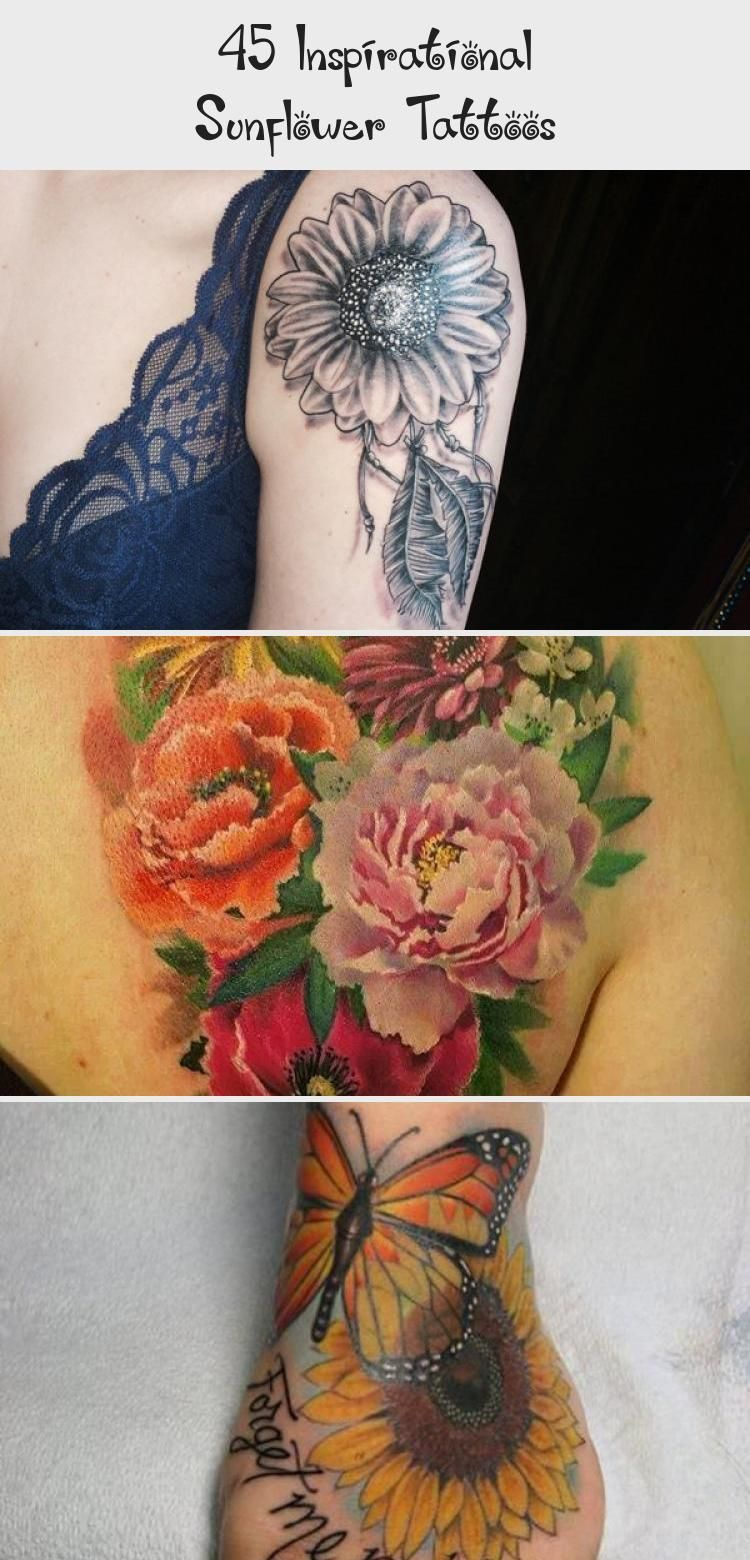Photo of sunflower tattoo – 45 Inspirational Sunflower Tattoos #sunflowertattoosWithWords…