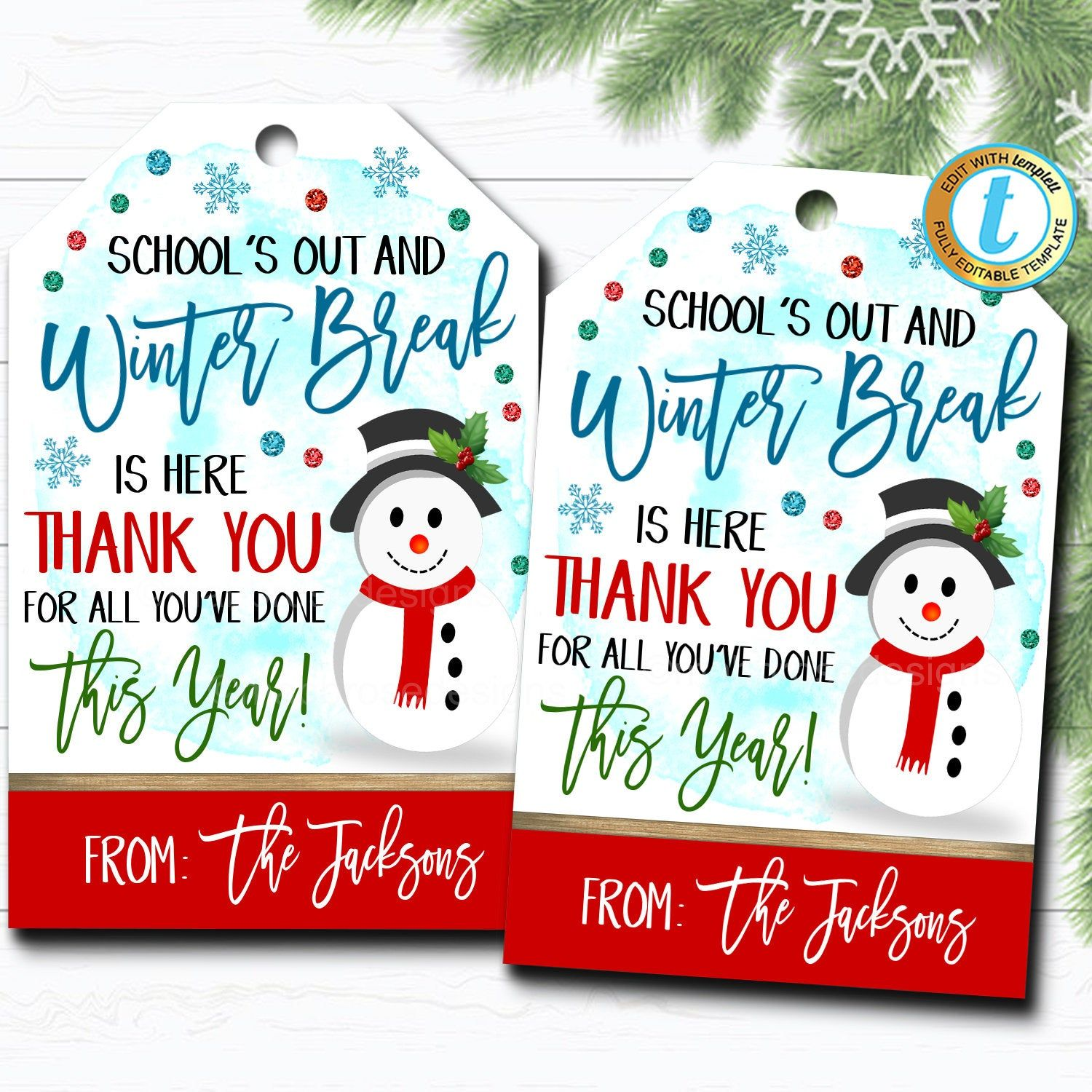 Christmas Gift Tags Winter Break Thank You Snow Much For All Etsy In 2020 Christmas Gift Tags Holiday Appreciation Gift Tags