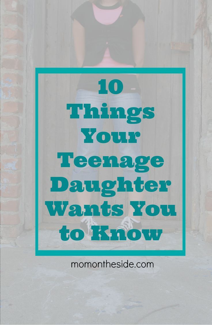 10 things for an adolescent daughter