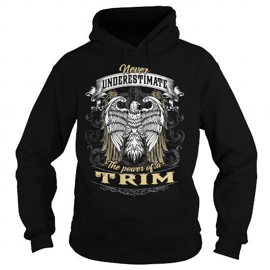 I Love TRIM TRIMBIRTHDAY TRIMYEAR TRIMHOODIE TRIMNAME TRIMHOODIES  TSHIRT FOR YOU Shirts & Tees