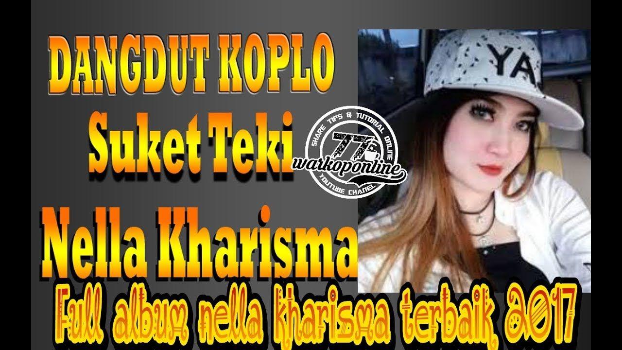 Koleksi dangdut koplo full album nella kharisma terbaru 2017 ...