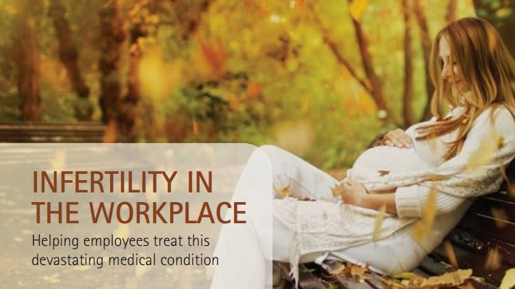 Infertility in the workplace helping employees treat this