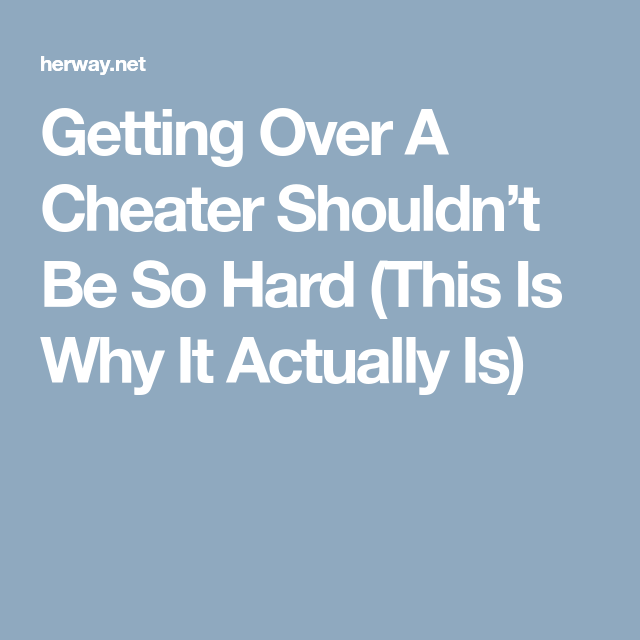 How to get rid of a cheater