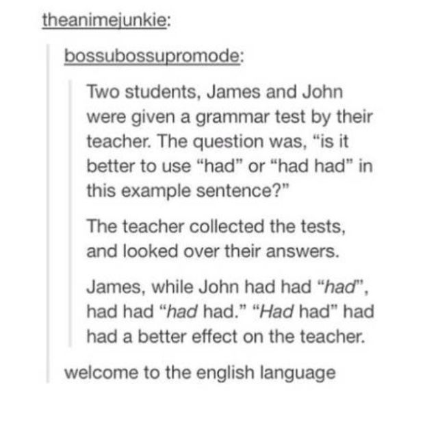 Had Had Or Had English Language Tumblr This Or That Questions Sentences Words