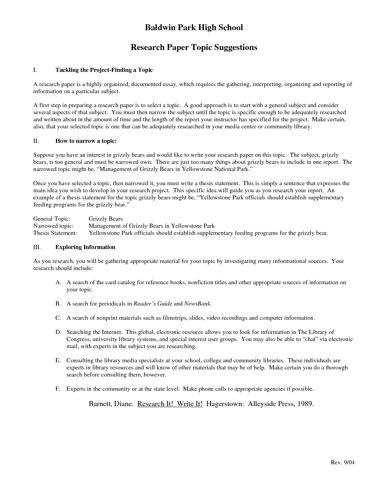 high school outline research paper Sample outlines for essays and research papers sample outlines for narrative, expository, and other essay types these clear, simple, and useful outlines provide easy-to-follow instructions on how to organize and outline your ideas before writing an essay.