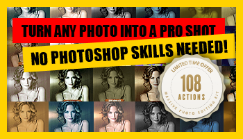 108 Professional Photoshop Photo Editing Actions - Only $9!
