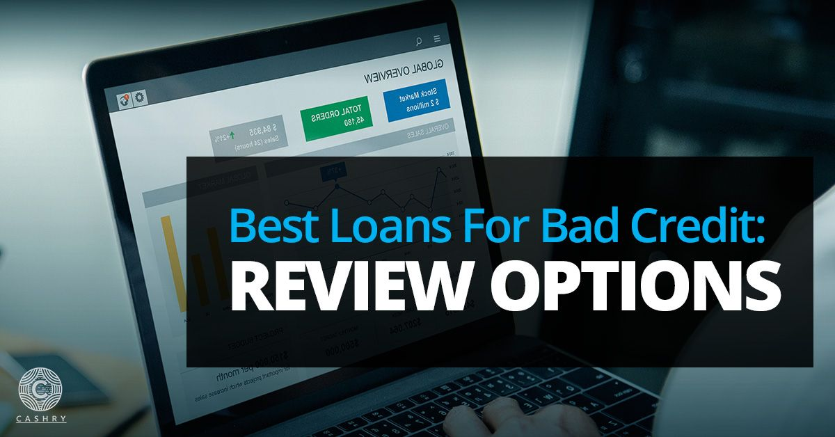 Best loans for bad credit review options in 2020 loans