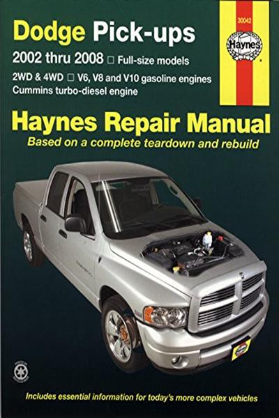 Dodge Pick Ups 2002 Thru 2008 Haynes Repair Manual By Max Haynes Haynes Manuals Inc Repair Manuals Repair Repair And Maintenance