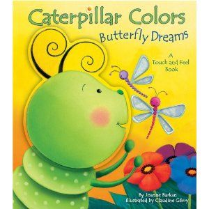 Caterpillar Colors, Butterfly Dreams