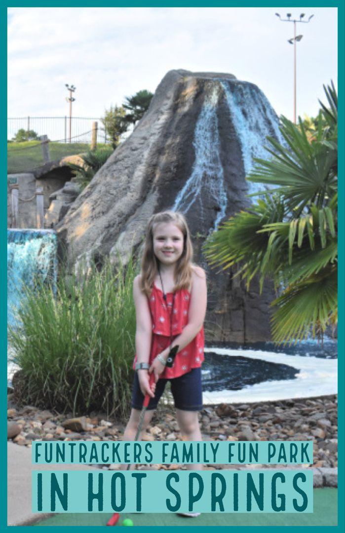 FunTrackers Family Fun Park in Hot Springs Hot springs