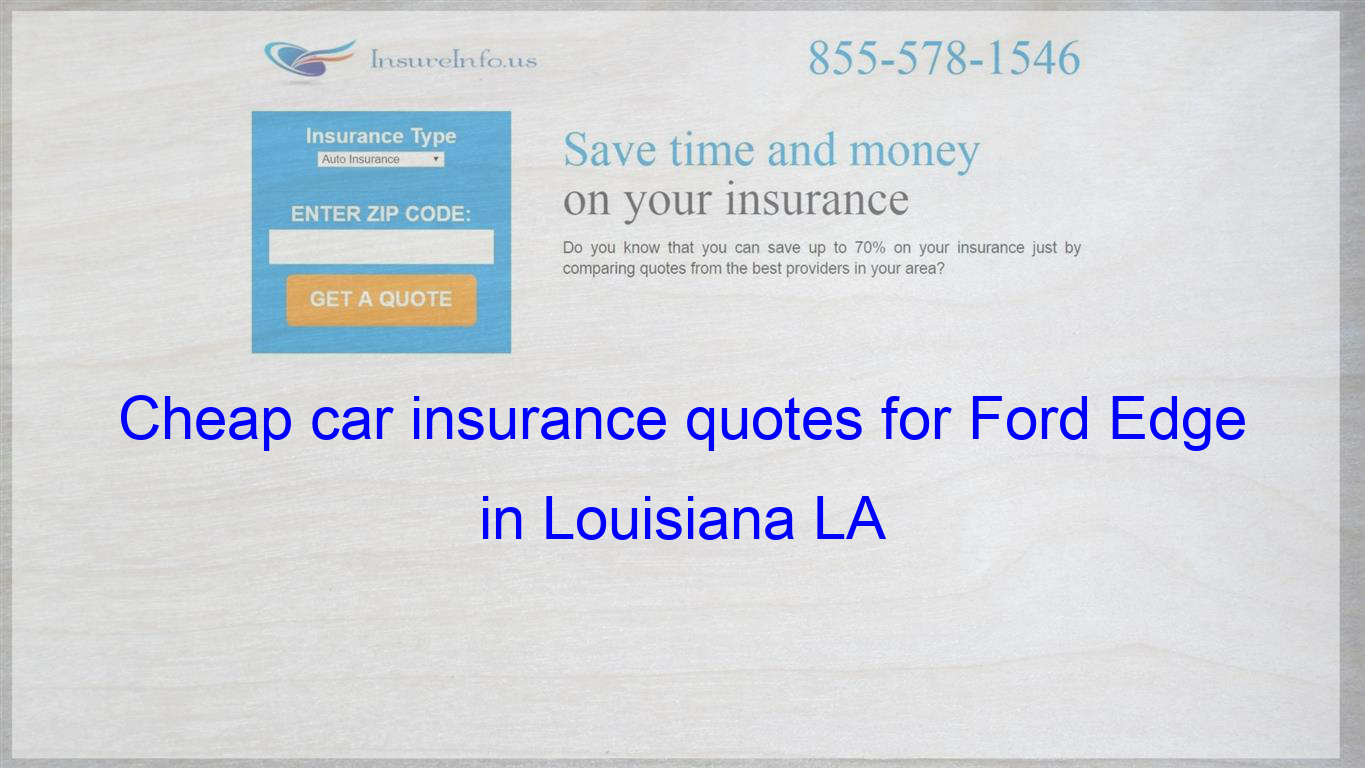 How to find affordable insurance rates for Ford Edge SEL