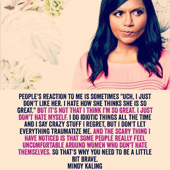 Mindy Kaling Quotes On Confidence Girl Quotes Inspirational Quotes Quotes