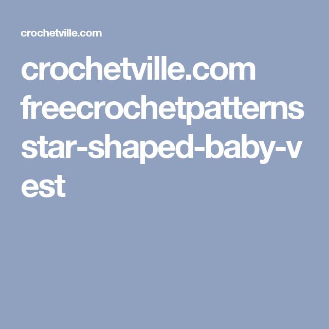 Crochetville Freecrochetpatterns Star Shaped Baby Vest Crochet
