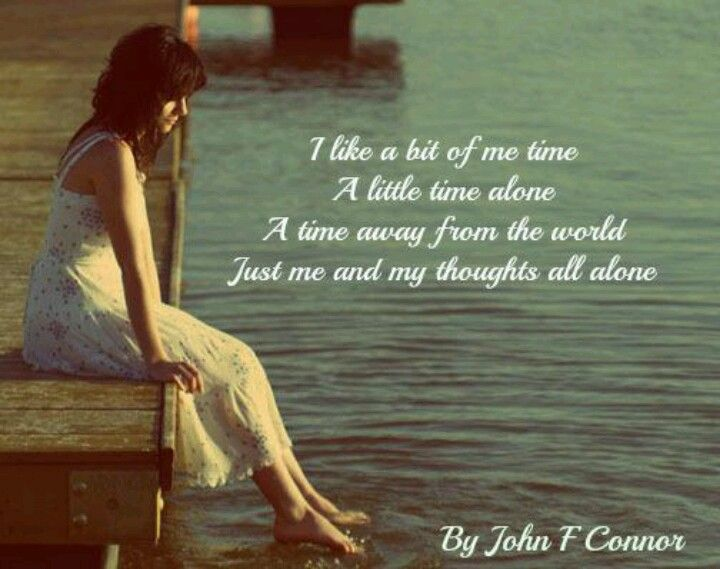 Me time.. By John F. Connor