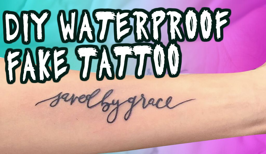 Create Your Very Own Fake Temporary Waterproof Tattoo The Easy Way