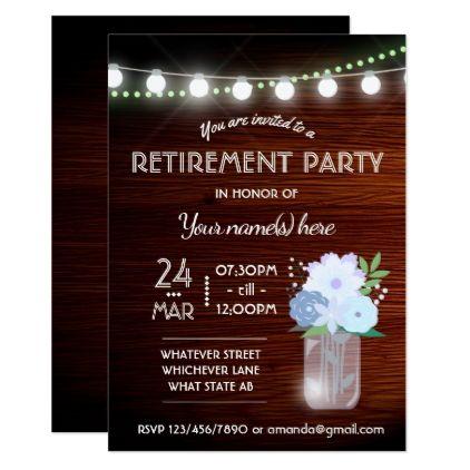 Rustic Backyard Mason Jar Retirement Party Invite Rustic Backyard - Backyard gift ideas