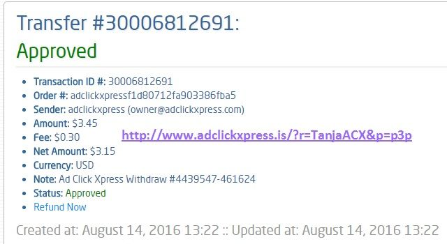 Here is my #74 Withdrawal Proof from Ad Click Xpress. I get paid daily and I can withdraw daily. Online income is possible with ACX, who is definitely paying - no scam here. I WORK FROM HOME less than 10 minutes and I manage to cover my LOW SALARY INCOME. If you are a PASSIVE INCOME SEEKER, then AdClickXpress (Ad Click Xpress) is the best ONLINE OPPORTUNITY for you. Join for FREE and get 20$ + 10$ + 5$ Monsoon, Ad and Media value packs from ACX. http://www.adclickxpress.is/?r=TanjaACX&p=p3p