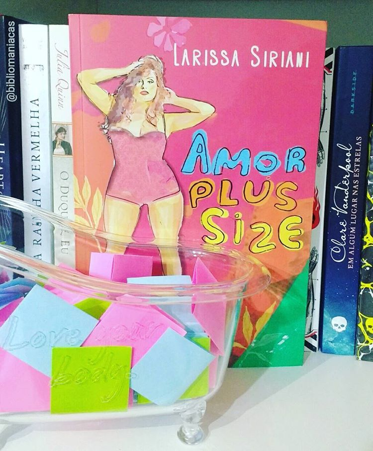 Resenha Amor Plus Size Larissa Siriani Bibliomaniacas Amor