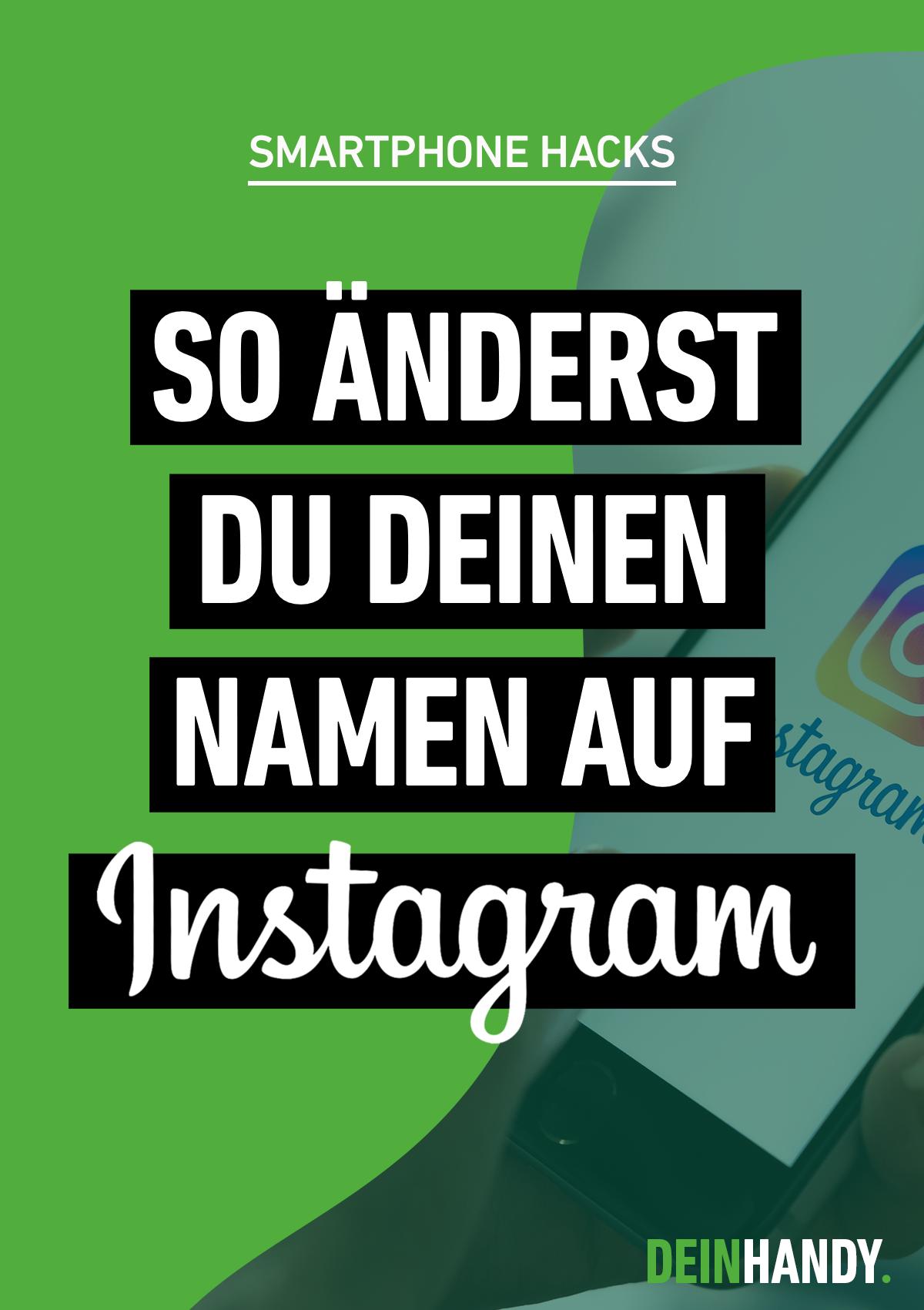 Instagram Namen Andern So Funktioniert S Instagram Namen Instagram Namen