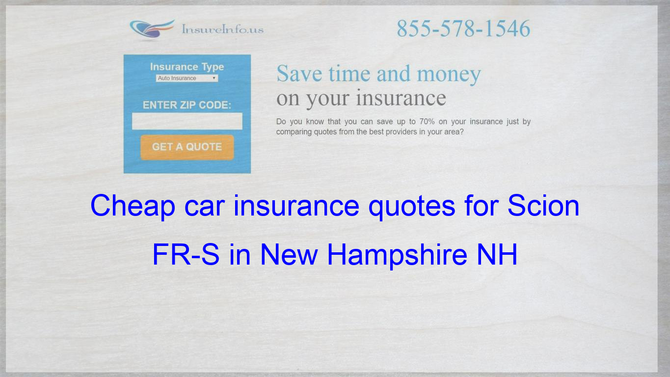 How To Find Affordable Insurance Rates For Scion Fr S Automatic