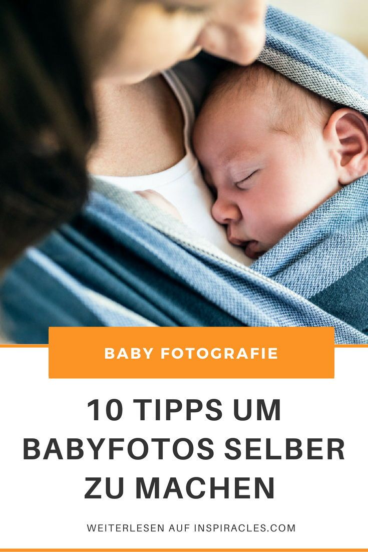 10 Tipps Für Bessere Babyfotos Best Of Inspiracles Com