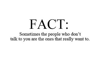 #lovequotes #valentine Sometimes the people who don't talk to you are the ones that really want to...