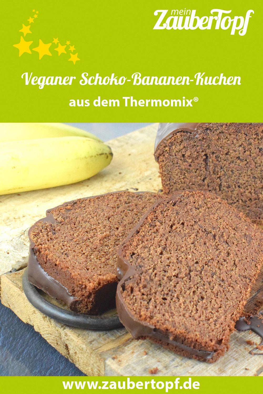 Veganer Schoko Bananen Kuchen Rezept Bananen Kuchen Rezepte Und Schoko Bananen Kuchen