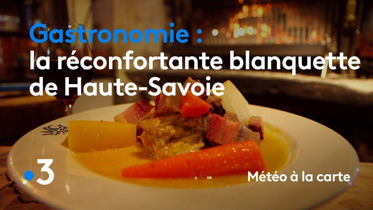 Gastronomie La Reconfortante Blanquette De Haute Savoie Meteo