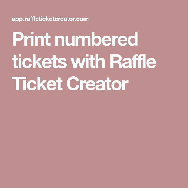 Numbered Raffle Ticket Template Free Print Numbered Tickets With Raffle Ticket Creator  Raffle Ticket .